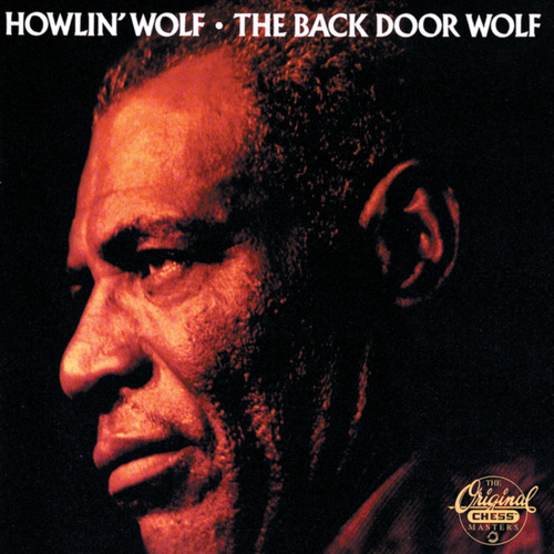 The Back Door Wolf by Howlin' Wolf