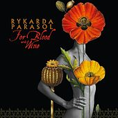 For Blood And Wine by Rykarda Parasol