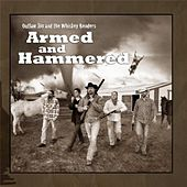 Play & Download Armed and Hammered by Outlaw Jim and The Whiskey Benders | Napster