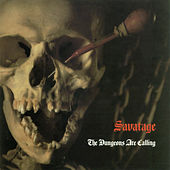 The Dungeons Are Calling by Savatage