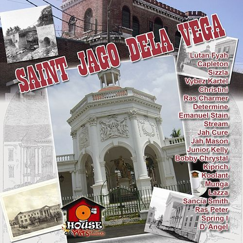 Play & Download Saint Jago Dela Vega by Various Artists | Napster
