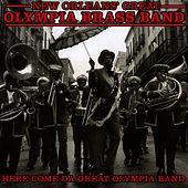 Play & Download Here Come da Great Olympia Band by Dejan's Olympia Brass Band | Napster
