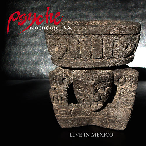 Play & Download Noche Oscura - Live In Mexico by Psyche | Napster