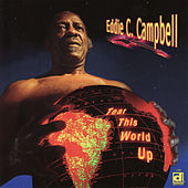 Play & Download Tear This World Up by Eddie C. Campbell | Napster