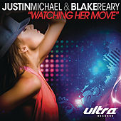 Play & Download Watching Her Move by Justin Michael | Napster