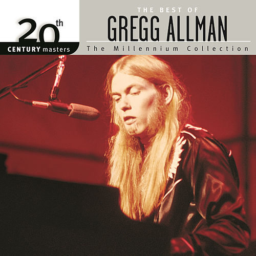 Play & Download 20th Century Masters: The Millennium Collection by Gregg Allman | Napster