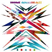 Play & Download Jakamashi Jazz by Hosome | Napster
