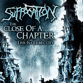 Play & Download The Close of a Chapter: Live by Suffocation | Napster