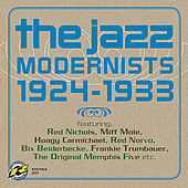 The Jazz Modernists 1924-1933 by Various Artists