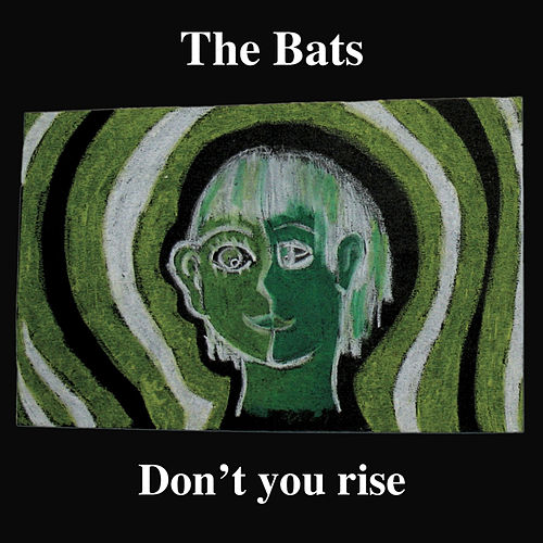 Play & Download Don't You Rise by The Bats | Napster