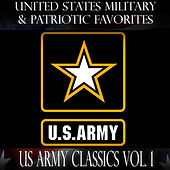 United States Military and Patriotic Favorites: US Army Classics Vol.1 by United States Military Academy Band