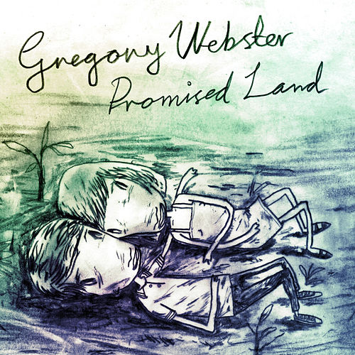 Play & Download Promised Land by Greg Webster | Napster