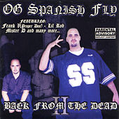 Play & Download Back From The Dead by O.G. Spanish Fly | Napster
