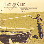 Play & Download All Dressed In Yellow by Fiddlers' Bid | Napster