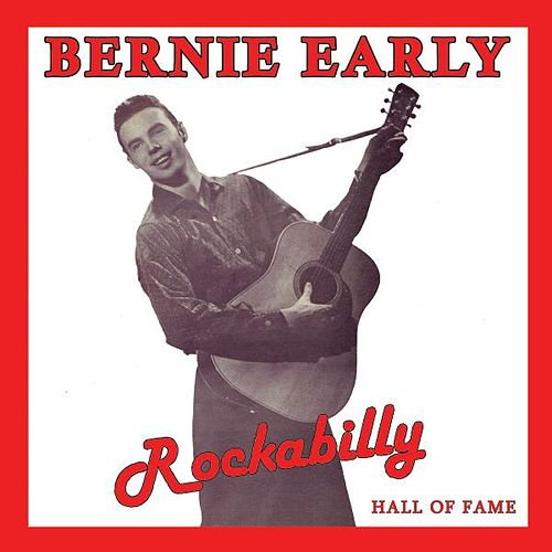 Play & Download Rockabilly Hall of Fame by Bernie Early | Napster