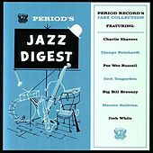 Play & Download Period's Jazz Digest by Various Artists | Napster