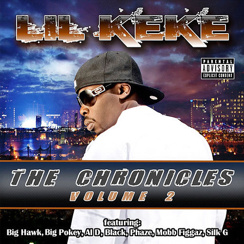 The Chronicles Vol. 2 by Lil' Keke