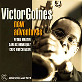 Play & Download New Adventures by Victor Goines | Napster