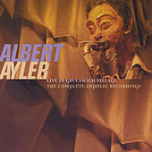 Live Greenwich Village Sessions by Albert Ayler