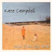 Play & Download Songs From The Levee by Kate Campbell | Napster