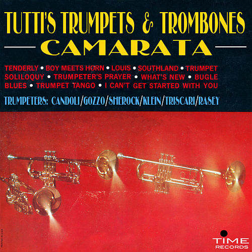 Play & Download Tutti's Trumpets and Trombones by Tutti Camarata | Napster
