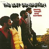 Play & Download The Young, Tough and Terrible by The Lost Generation | Napster