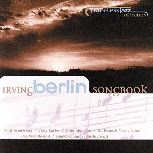 Priceless Jazz Collection: Irving Berlin Songbook by Various Artists