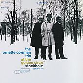 Play & Download At The Golden Circle, Stockholm Vol. 2 by Ornette Coleman | Napster