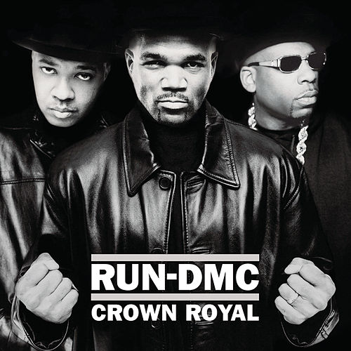 Play & Download Crown Royal by Run-D.M.C. | Napster