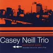 Play & Download Portland West by Casey Neill | Napster