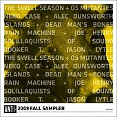 Play & Download Anti Sampler Fall 2009 by Various Artists | Napster