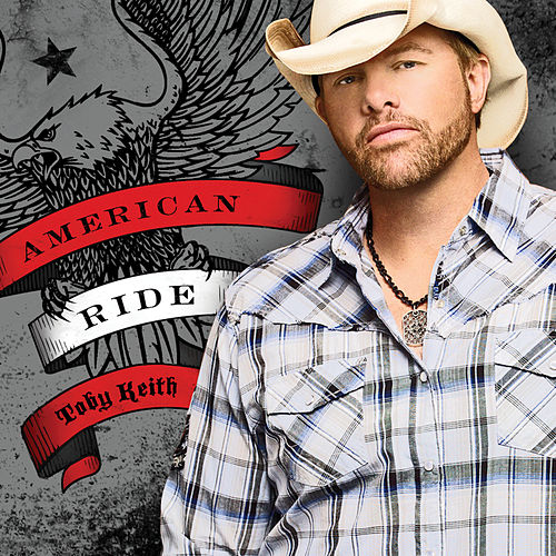 Play & Download American Ride by Toby Keith | Napster