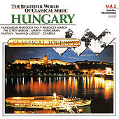 Play & Download Classical Journey Volume Two: Hungary by Various Artists | Napster