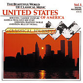 Play & Download Classical Journey Volume Five: U.S.A. by Various Artists | Napster