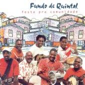 Play & Download Festa Pra Comunidade by Grupo Fundo de Quintal | Napster