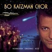 Betlehem by Bo Katzman Chor