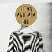 Play & Download Hell by Tegan and Sara | Napster
