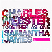 Together As One by Charles Webster