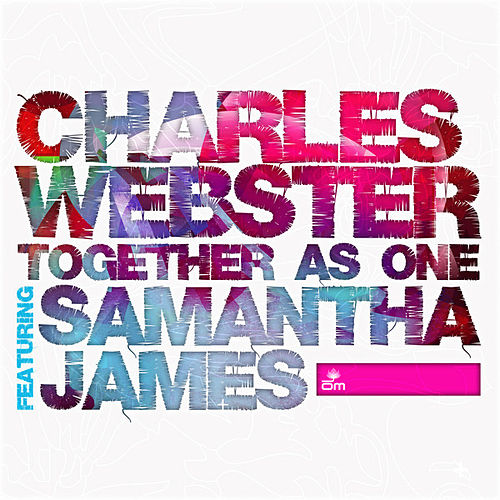 Play & Download Together As One by Charles Webster | Napster