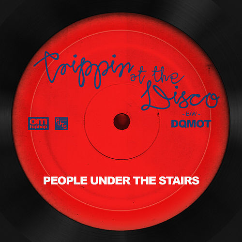 Play & Download Trippin' At The Disco by People Under The Stairs | Napster