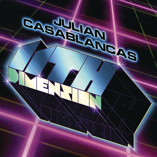 Play & Download 11th Dimension by Julian Casablancas | Napster