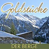 Goldstücke der Berge by Various Artists