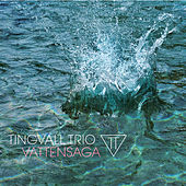 Play & Download Vattensaga by Tingvall Trio | Napster
