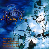 Missing You by Paddy Reilly