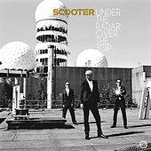 Play & Download Under The Radar Over The Top by Scooter | Napster