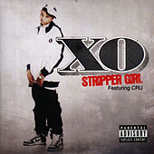 Play & Download Stripper Girl by XO | Napster