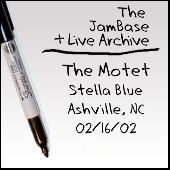 02/16/02 - Stella Blue - Ashville, NC by The Motet