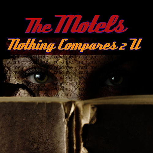 Nothing Compares 2 U by The Motels