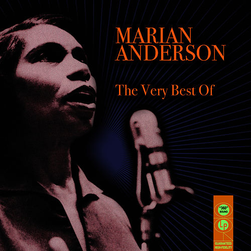 The Very Best Of by Marian Anderson
