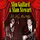 Play & Download The Very Best Of by Slam Stewart | Napster